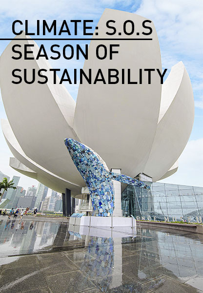 SEASON OF SUSTAINABILITY ARTSCIENCE MUSEUM