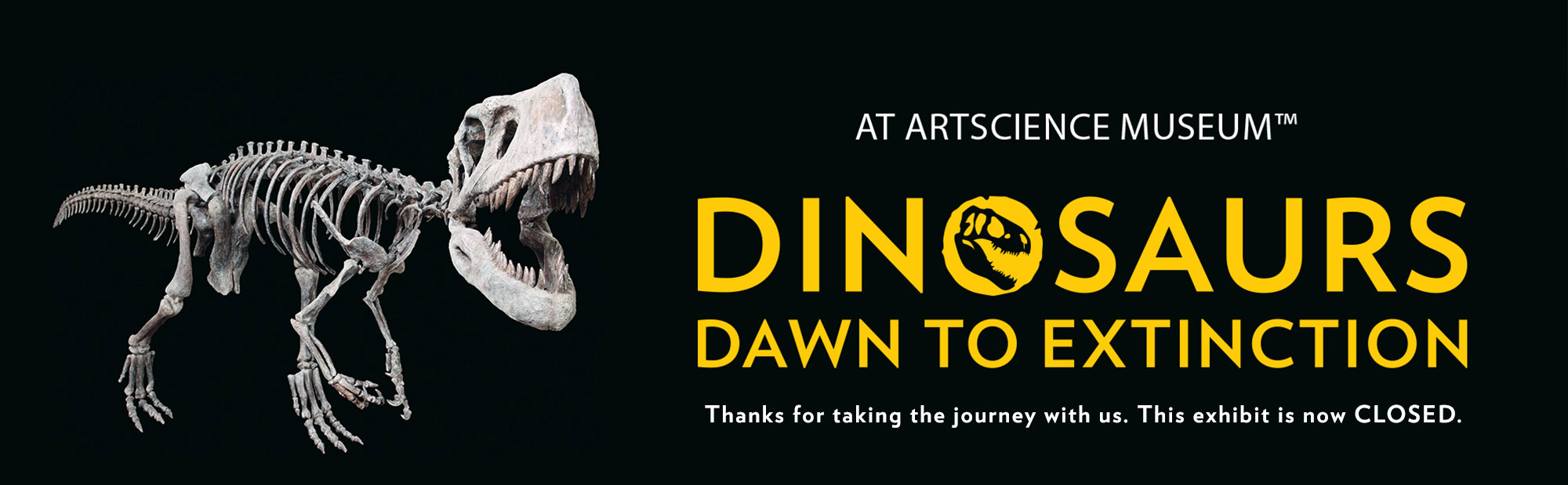 Past Exhibition - Dinosaurs in ArtScience Museum